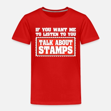Postmark Stamps Stamp Stampscollecting Post Postmark Gift - Toddler Premium T-Shirt