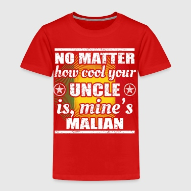 no matter cool uncle onkel gift Mali png - Toddler Premium T-Shirt