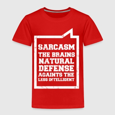 Sarcasm - Fun - Sassy - Lol - Gift - Toddler Premium T-Shirt