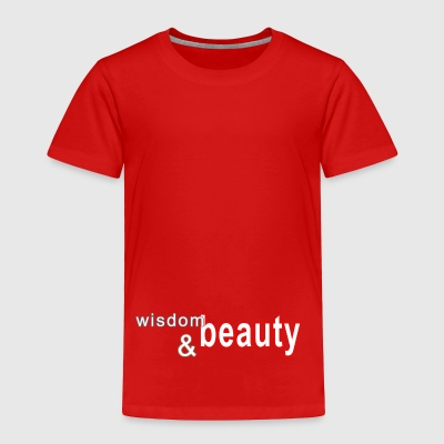 wisdom and beauty - Toddler Premium T-Shirt