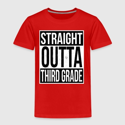 Straight Outta Third Grade - Toddler Premium T-Shirt