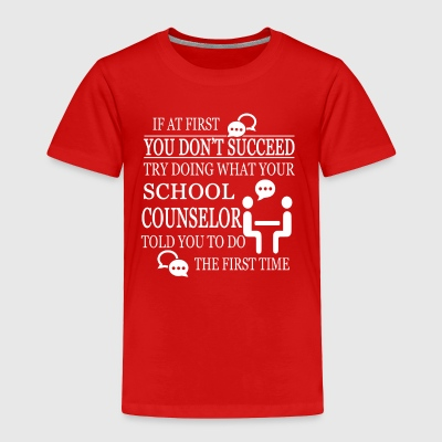 SCHOOL COUNSELOR T-SHIRT - Toddler Premium T-Shirt