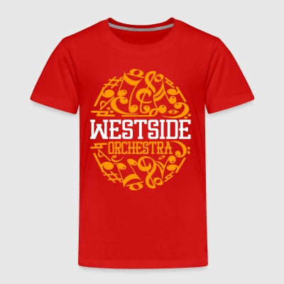 WESTSIDE ORCHESTRA - Toddler Premium T-Shirt