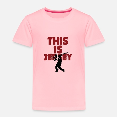 Jersey This Is Jersey - Toddler Premium T-Shirt