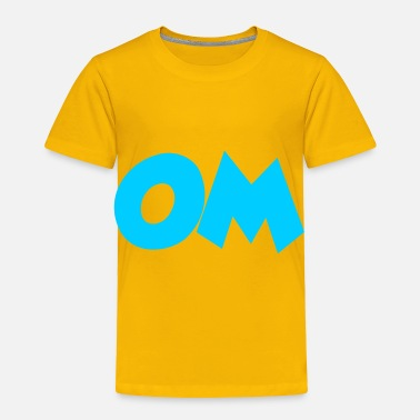 Om OM - Toddler Premium T-Shirt