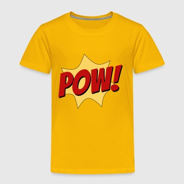 Superhero pow superhero fight comic sound funny cool gift - Toddler Premium T-Shirt