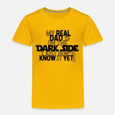 Side Dark Side Dad - Toddler Premium T-Shirt