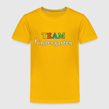 TEAM Kindergarten (White) - Toddler Premium T-Shirt