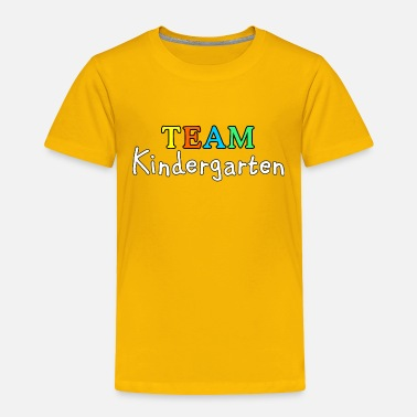 Kindergarten TEAM Kindergarten (White) - Toddler Premium T-Shirt