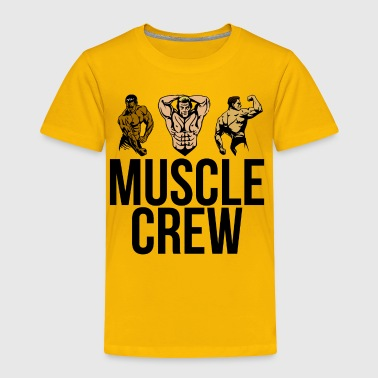 Muscle Crew - Strike a Pose - Toddler Premium T-Shirt