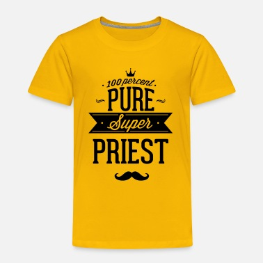Pastor 100 percent pure super priest - Toddler Premium T-Shirt