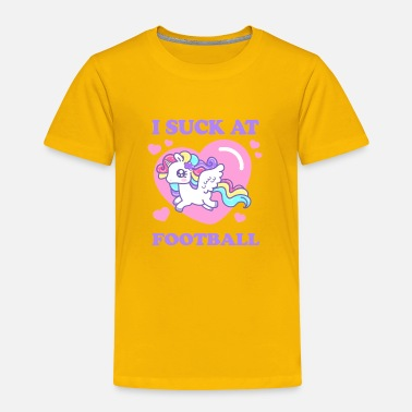 Sucks Football I SUCK AT FOOTBALL! - Toddler Premium T-Shirt