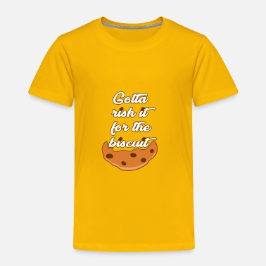 Island Risk it for the Biscuit - Toddler Premium T-Shirt