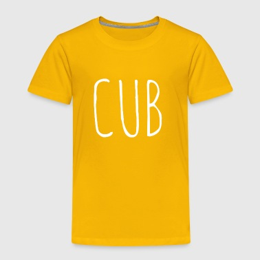Cub - Toddler Premium T-Shirt