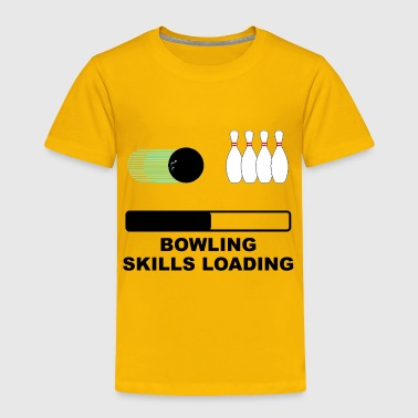 Bowling Skills Loading - Toddler Premium T-Shirt