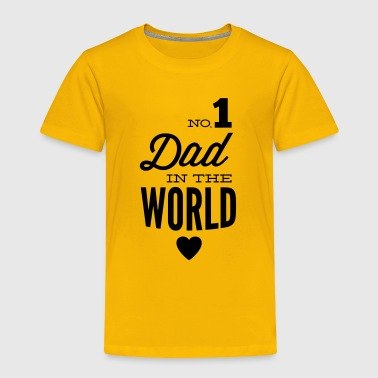 no1 dad of the world - Toddler Premium T-Shirt
