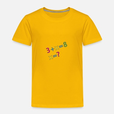Mathematics mathematics - Toddler Premium T-Shirt