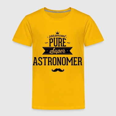 100 percent pure super astronomer - Toddler Premium T-Shirt