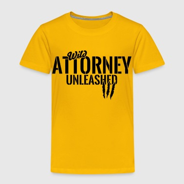 wild attorney unleashed - Toddler Premium T-Shirt