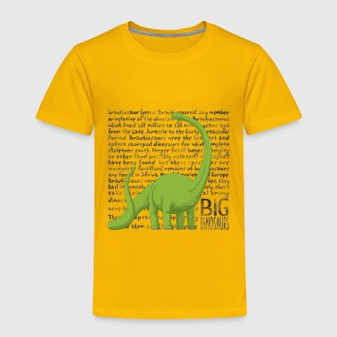 Big Dinosaurs Lover Dino Funny Brachiosaurus Lover Fan - Toddler Premium T-Shirt