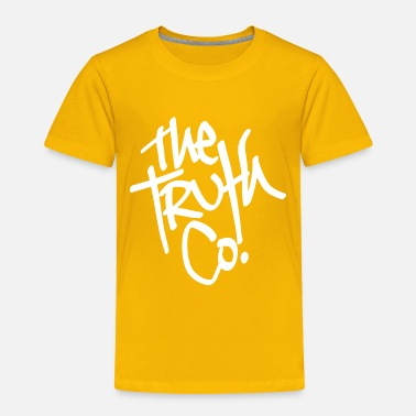 Truth The truth - Toddler Premium T-Shirt