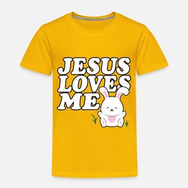 Children Bunny Jesus Loves Me - Toddler Premium T-Shirt