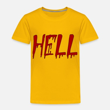 Hell hell - Toddler Premium T-Shirt