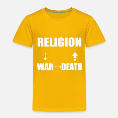 Religion RELIGION - Toddler Premium T-Shirt