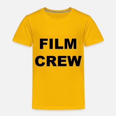 film crew - Toddler Premium T-Shirt