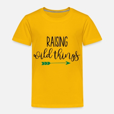 Family Raising Wild Things Mom Life - Toddler Premium T-Shirt