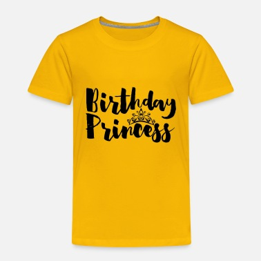 Birthday Princess - Toddler Premium T-Shirt