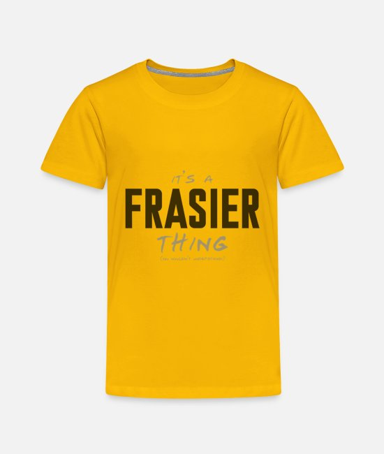 Keep Calm T-Shirts - Frasier - Toddler Premium T-Shirt sun yellow