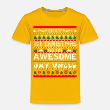 Uncle 2017 First Christmas Awesom Gay Uncle Ugly Sweater - Toddler Premium T-Shirt