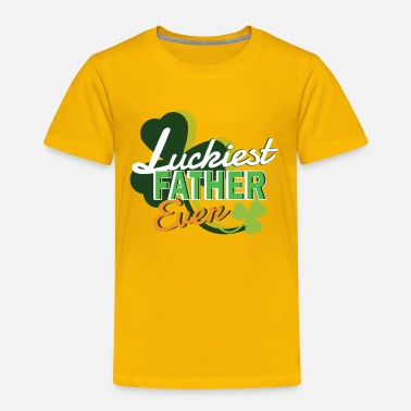 Fatherday Luckiest Father Tshirt lucky dad fatherday Tshirt - Toddler Premium T-Shirt