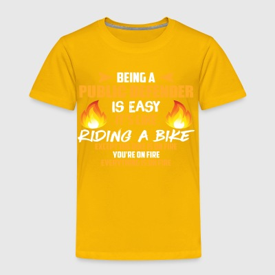 Being a Public Defender Is Easy Tee - Toddler Premium T-Shirt