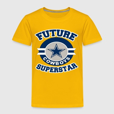 Future Cowboy Superstar Funny Texas Team Fan Tee - Toddler Premium T-Shirt