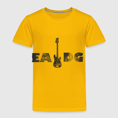 EADG the strings of a bass guitar - for music fans - Toddler Premium T-Shirt