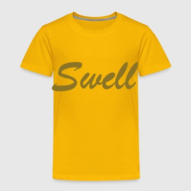 swell - Toddler Premium T-Shirt