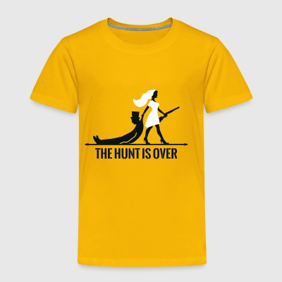 The hunt is over - Toddler Premium T-Shirt