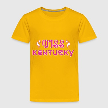 Miss Kentucky - Toddler Premium T-Shirt