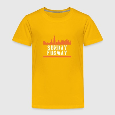 Sunday Fun Day - Toddler Premium T-Shirt