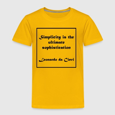 Inspirational Leonard Da Vinci Quote - Toddler Premium T-Shirt