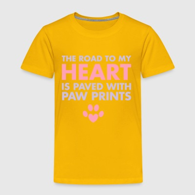 The Road To My Heart Is Paved With Pawprints Shirt - Toddler Premium T-Shirt