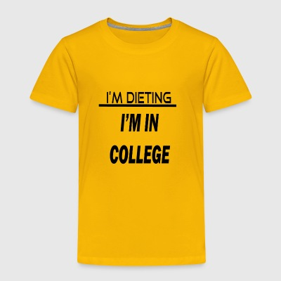 COLLEGE - Toddler Premium T-Shirt