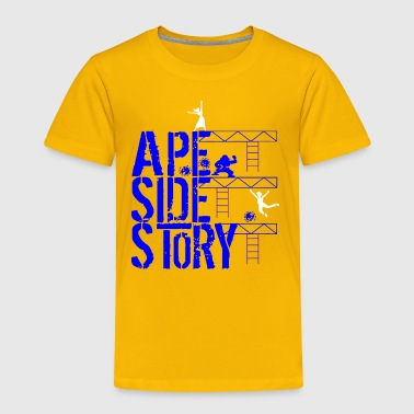 Ape Side Story - Toddler Premium T-Shirt