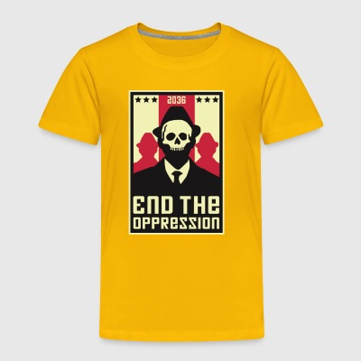 End The Oppression - Toddler Premium T-Shirt