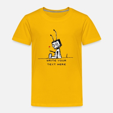 Robot A robot with a flower  - Toddler Premium T-Shirt