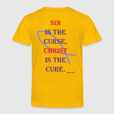 Sin The Curse - Toddler Premium T-Shirt