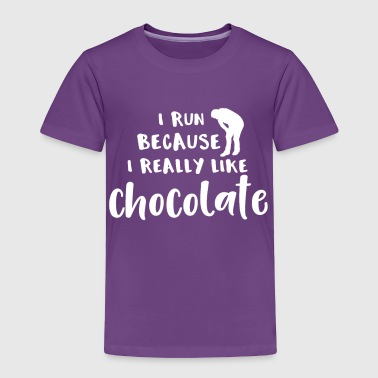Road Running Running I Run Because I Really Like Chocolate - Toddler Premium T-Shirt