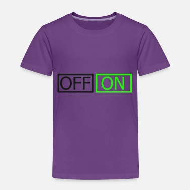 Off Off On - Toddler Premium T-Shirt